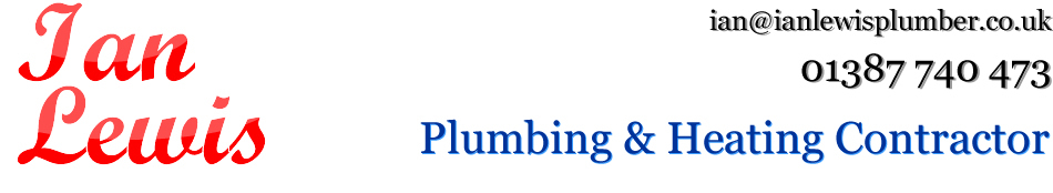 Ian Lewis - Plumbing and Heating Contractor Dumfries